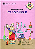 Richard Scarry's Frances Fix-It by Richard…