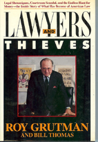 Lawyers and Thieves by Roy Grutman