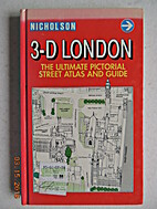 3-D London: The Ultimate Pictorial Street…