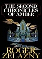 The Second Chronicles of Amber by Roger…