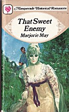 That Sweet Enemy by Marjorie May