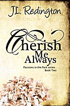 Cherish Me Always (Passions in the Park, #2)…