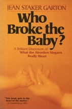 Who Broke the Baby: What the Abortion…
