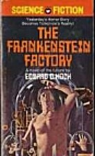 The Frankenstein Factory by Edward D. Hoch