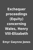 Exchequer proceedings (Equity) concerning…