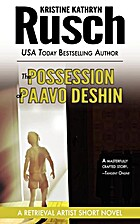 The Possession of Paavo Deshin: A Retrieval…