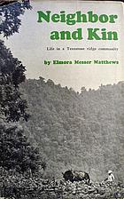 Neighbor and kin; life in a Tennessee ridge…