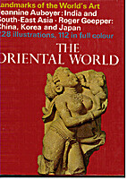 The Oriental world: India and South-East…