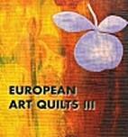 European Art Quilts III by European Art…