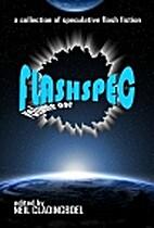Flashspec by Neil Cladingboel