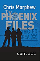 Contact (Phoenix Files) by Chris Morphew