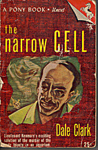 The Narrow Cell by Dale Clark