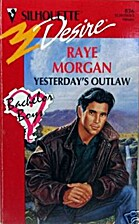 Yesterday's Outlaw by Raye Morgan