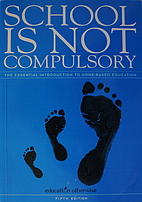 School Is Not Compulsory by Education…