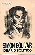 Simón Bolívar Ideario Político by Jacova