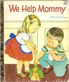 We Help Mommy by Jean Cushman