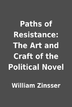 Paths of Resistance: The Art and Craft of…