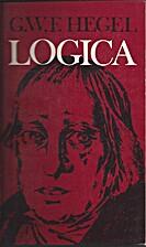 Lógica by Georg Wilhelm Friedrich Hegel