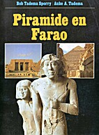 Piramide en Farao by Tadema Bob Sporry