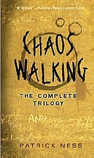 Chaos Walking: The Complete Trilogy by…