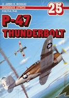 P-47 Thunderbolt P-35 P-41 P-43 (Monografie…