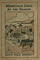 Merryvale Girls At the Seaside by Alice Hale…