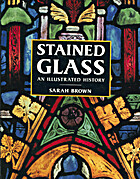 Stained Glass: An Illustrated History by…