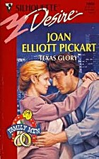Texas Glory by Joan Elliott Pickart