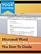 Microsoft Word for Business Documents: The…