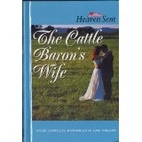 The Cattle Baron's Wife (The Cattle Baron's…