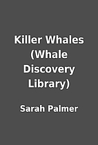 Killer Whales (Whale Discovery Library) by…