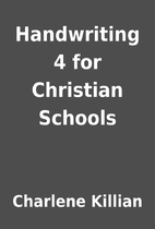 Handwriting 4 for Christian Schools by…
