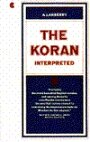 The Koran Interpreted - Arthur J. (translator) Arberry