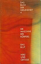 Das Buch der Gesundheit 4: Die Maschine des…