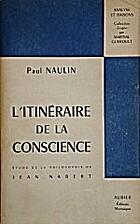 L'Itinéraire de la conscience : étude de…