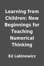 Learning from Children: New Beginnings for…