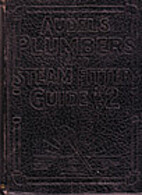 Audels plumbers and steam fitters guide:A…