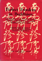 Perfect Freedom in Buddhism: An Exposition…
