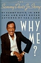 Why Me?: The Sammy Davis, Jr. Story by Sammy…