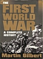 The First World War: A Complete History by…
