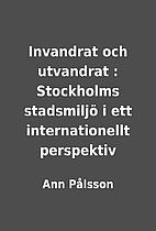 Invandrat och utvandrat : Stockholms…
