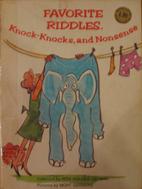 Favorite Riddles Knock Knocks and Nonsense…