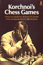 Korchnoi's Chess Games by David Levy