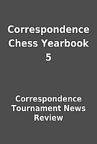 Correspondence Chess Yearbook 5 by…