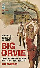 Big Orvie by Din Andrew