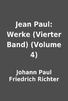 Jean Paul: Werke (Vierter Band) (Volume 4)…