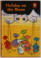 Holiday on the moon (Moonbird stories) by…