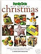 Family Circle Big Book of Christmas: Book 2…
