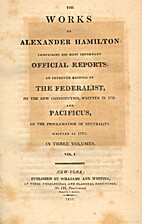 The works of Alexander Hamilton: Comprising…