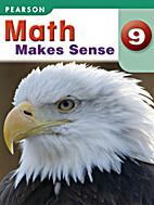 Math Makes Sense 9 by Lorraine Baron